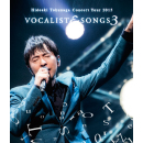 Concert Tour 2015 <br> VOCALIST & SONGS 3 <br>【Blu-ray】