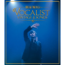 Concert Tour 2012 <br>VOCALIST VINTAGE & SONGS <br>【Blu-ray Edition】